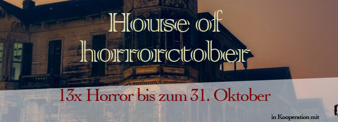 #Horrorctober – The House of Horrorctober